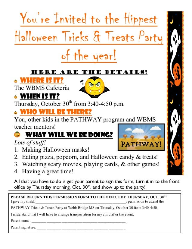 You're Invited to the Hippest Halloween Tricks & Treats Party of the year! Here are the Details! Where is it? The WBMS Caf...