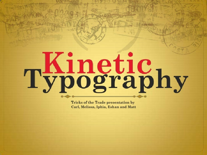 Tricks of the trade: Kinetic Typography