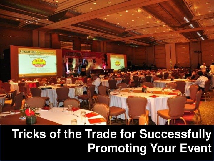 Tricks of the trade for successfully promoting your event