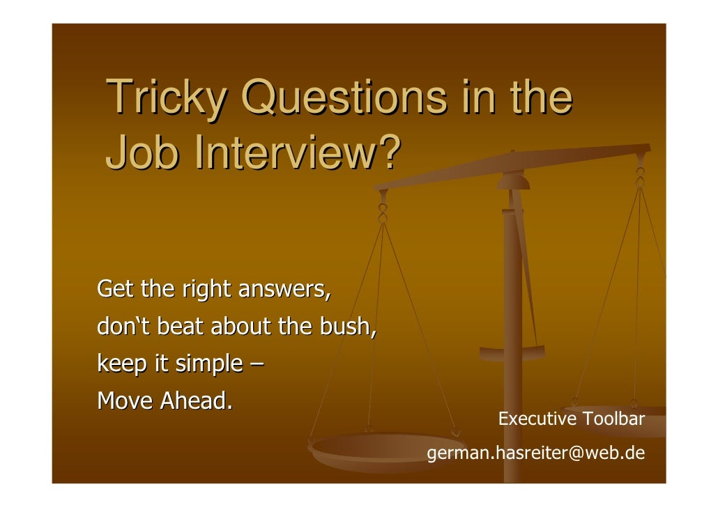 Tricky Questions In The Job Interview