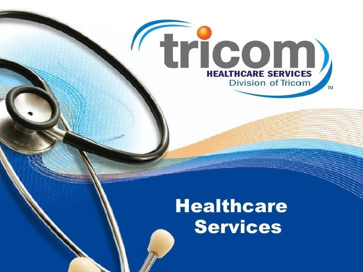 Tricom Healthcare