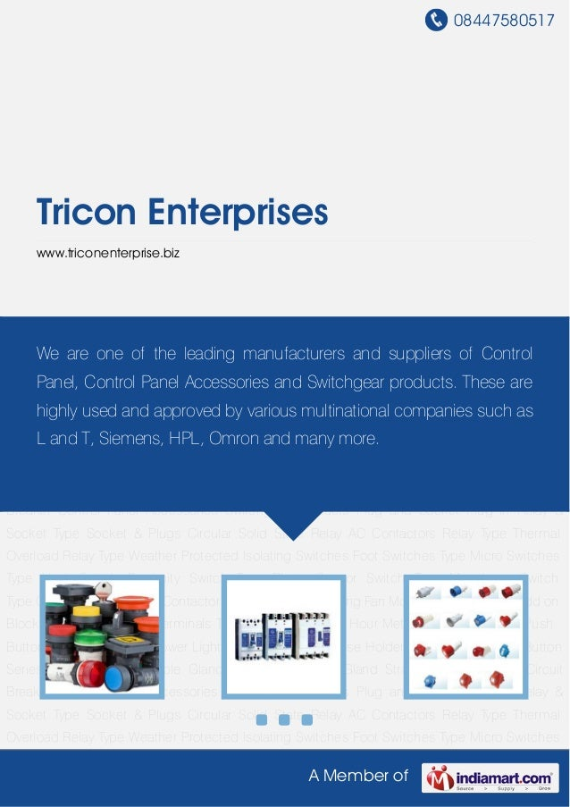 08447580517A Member ofTricon Enterpriseswww.triconenterprise.bizControl Panel Accessories Switchgear Products Plug and Soc...