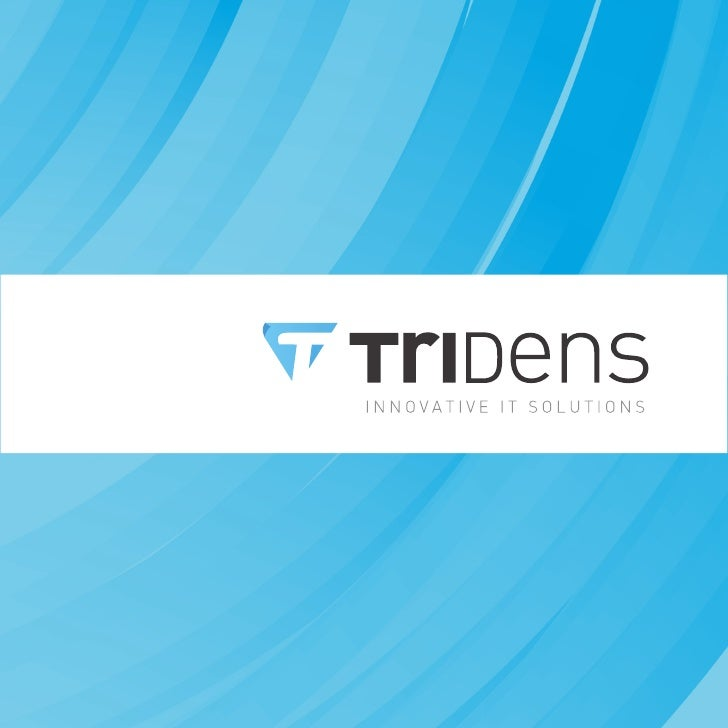 About us The Company      Tridens is an international company providing       You Keep.   innovative IT solutions, consult...