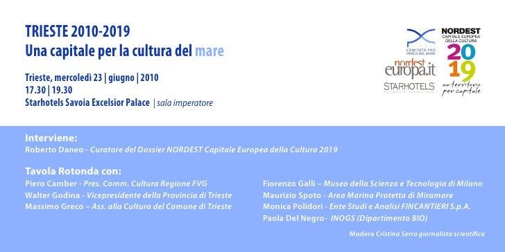 Trieste 2019  Capitale Cultura del Mare - invito evento 23 giugno 2010