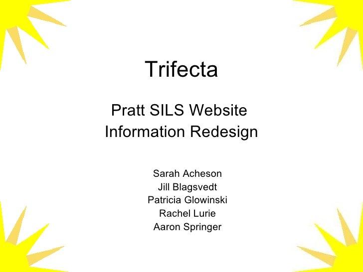 Trifecta IA/ID P.SILS redesign