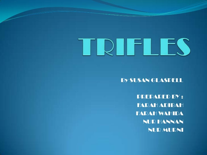 Essay about the play trifles