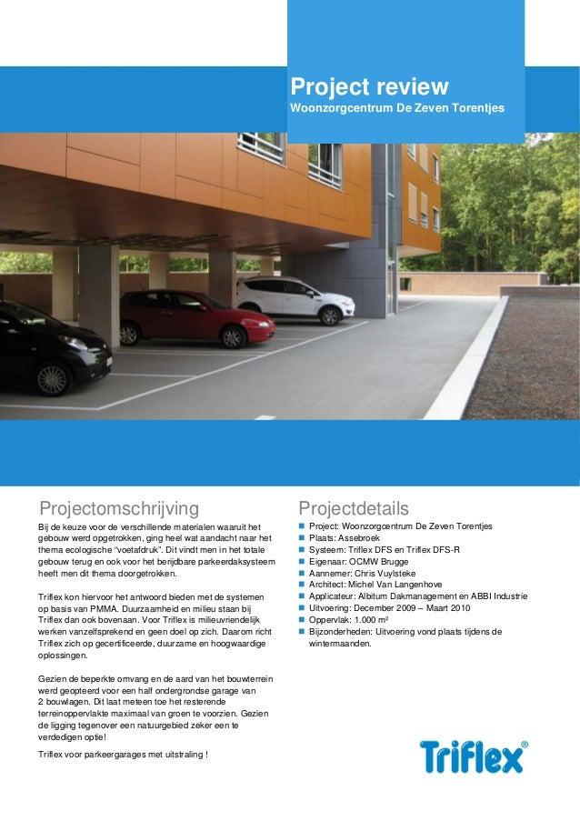 Project review Woonzorgcentrum De Zeven Torentjes  Projectomschrijving  Projectdetails  Bij de keuze voor de verschillende...
