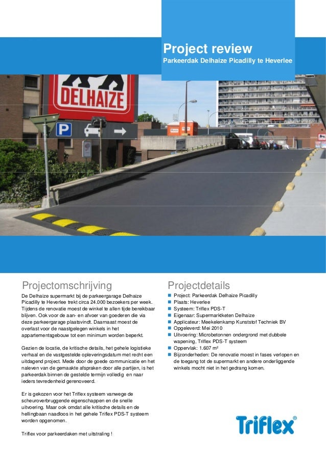 Triflex-projectreview delhaize picadilly heverlee