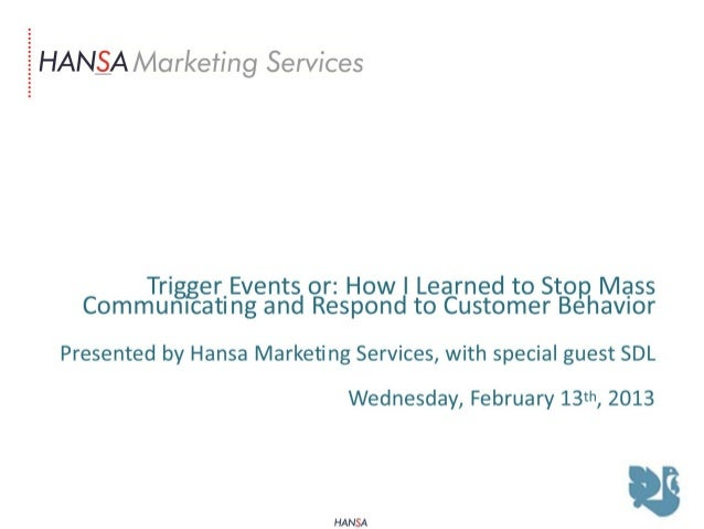 Trigger Events: Starting a Conversation with your Customers