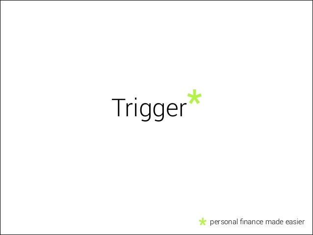 Trigger, an automatic banking service. Hack The Bank Paris.