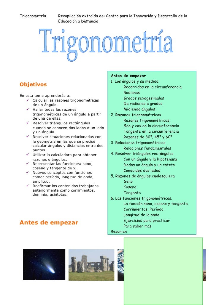Trigonometría        Recopilación extraída de: Centro para la Innovación y Desarrollo de la                     Educación ...