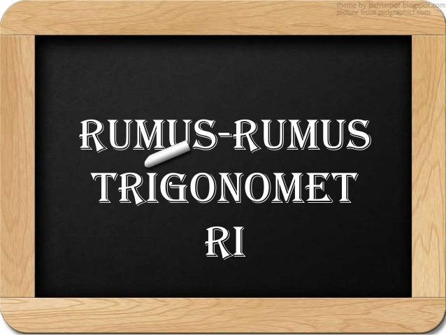 Rumus-RumusTrigonometri