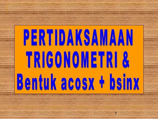 Trigonometri 3-(bentuk cos x + sin x)