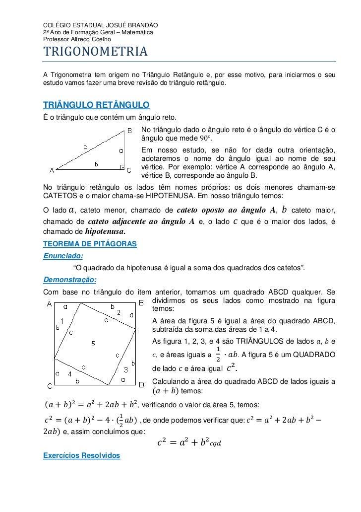 COLÉGIO ESTADUAL JOSUÉ BRANDÃO 2º Ano de Formação Geral – Matemática Professor Alfredo Coelho  TRIGONOMETRIA A Trigonometr...
