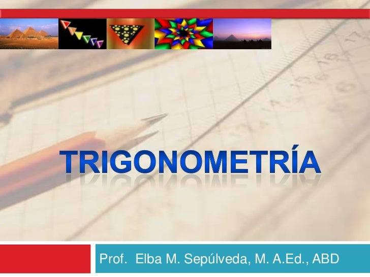 Trigonometria y ejercicios de aplicacion