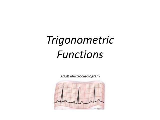 Adult electrocardiogramTrigonometricFunctions
