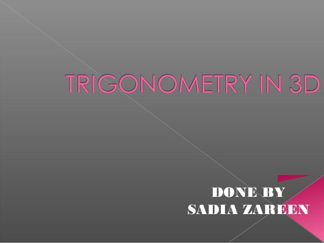 Trigonometry in-3 d