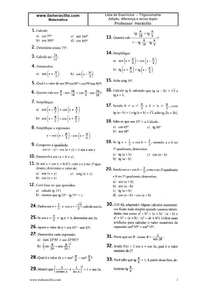 www.tioheraclito.com   Lista de Exercícios – Trigonometria             Matemática       Adição, diferença e arcos duplo   ...