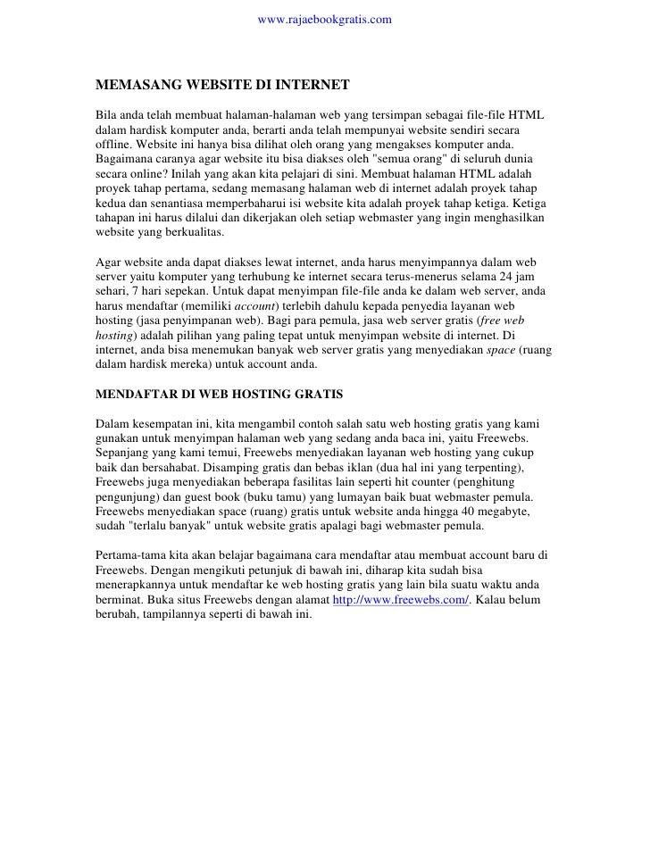 www.rajaebookgratis.comMEMASANG WEBSITE DI INTERNETBila anda telah membuat halaman-halaman web yang tersimpan sebagai file...