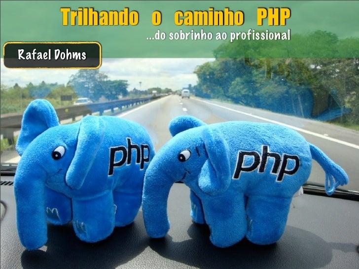 Trilhando o caminho PHP [2.0]