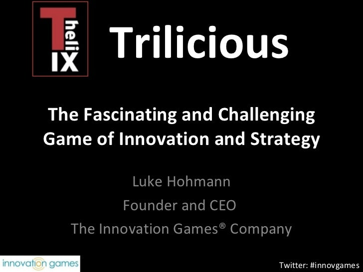 Trilicious Overview