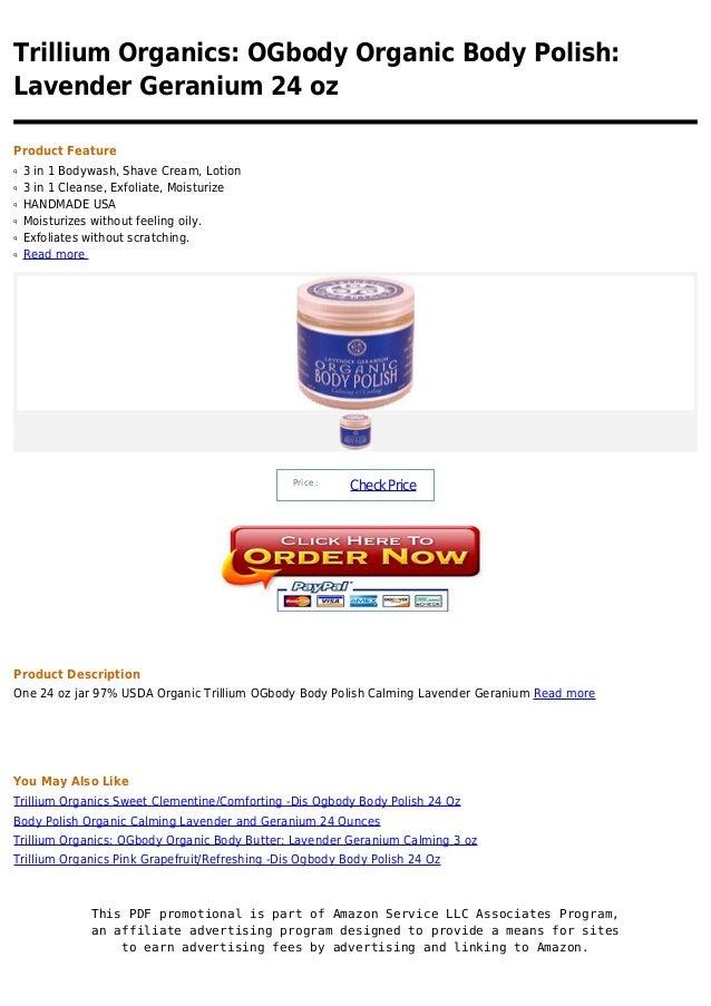 Trillium organics  o gbody organic body polish  lavender geranium 24 oz