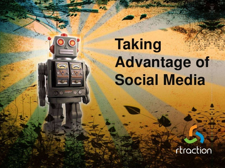 Taking Advantage of Social Media