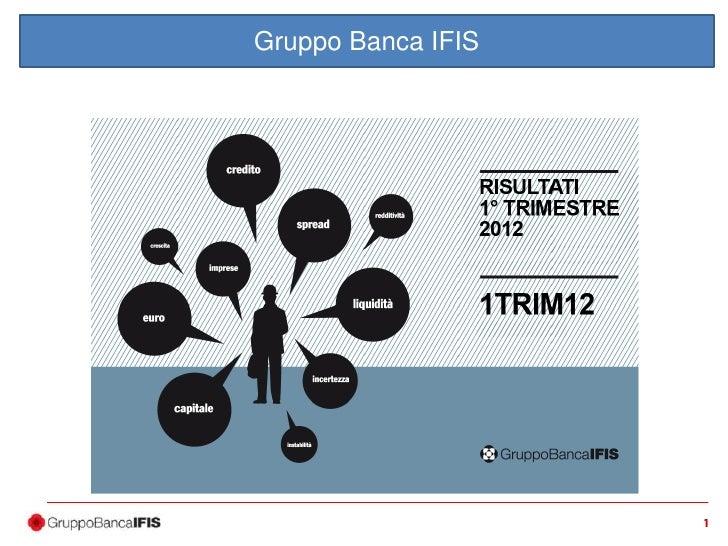 Banca IFIS: risultati prima trimestrale 2012