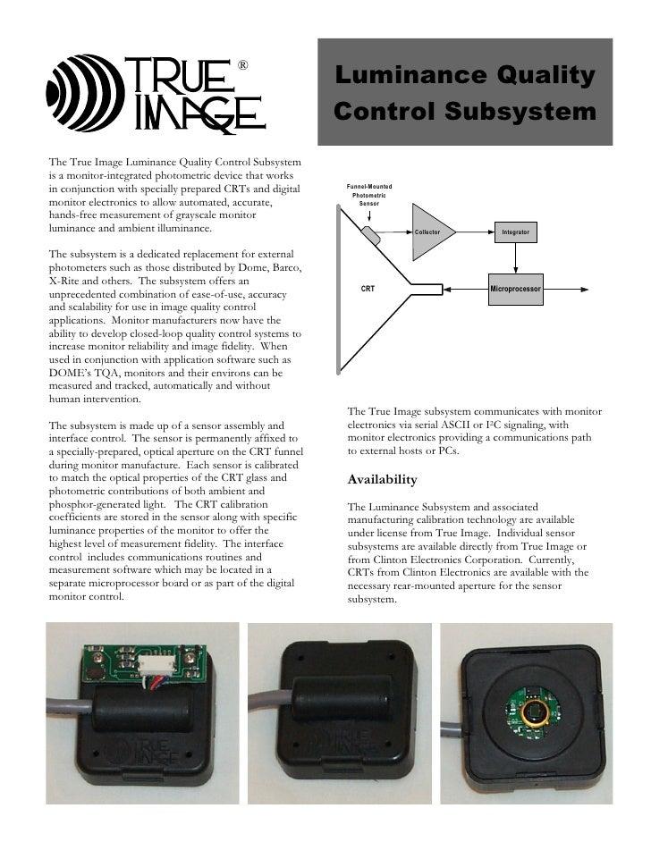 1998, True Image Luminance Quality Control Subsystem