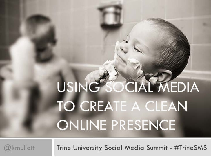 Using Social Media to Create a Clean Online Presence - Trine SMS