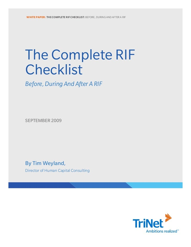 WHITE PAPER: THE COMPLETE RIF CHECKLIST: BEFORE, DURING AND AFTER A RIFThe Complete RIFChecklistBefore, During And After A...