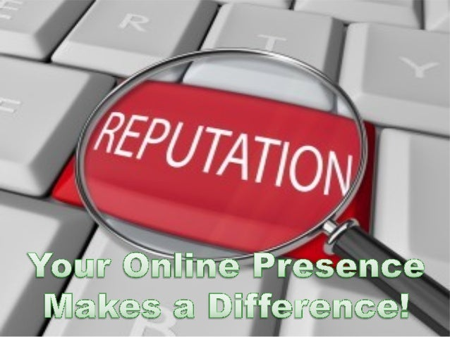 Your Online Presence makes a difference!