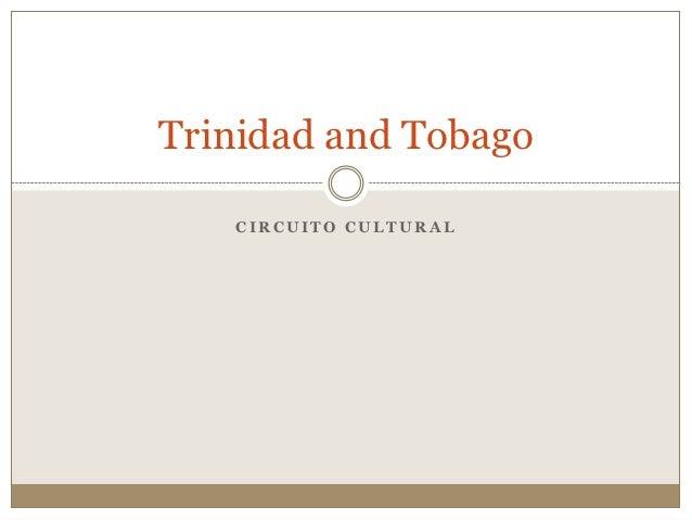 Trinidad and Tobago   CIRCUITO CULTURAL