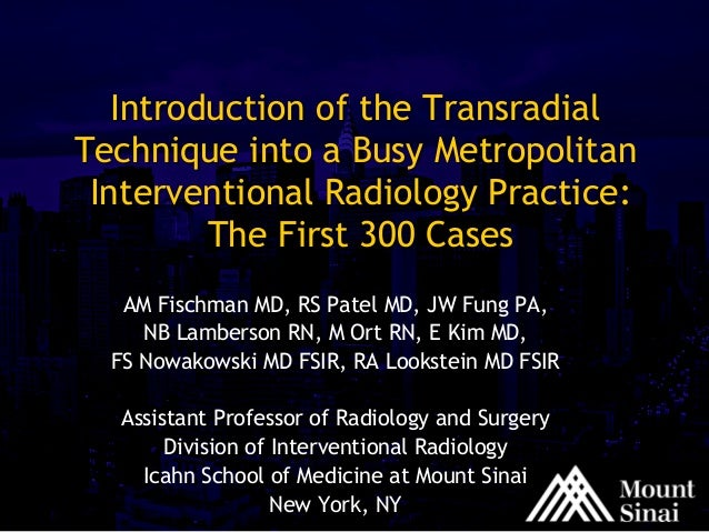 Introduction of the Transradial Technique into a Busy Metropolitan Interventional Radiology Practice: The First 300 Cases ...