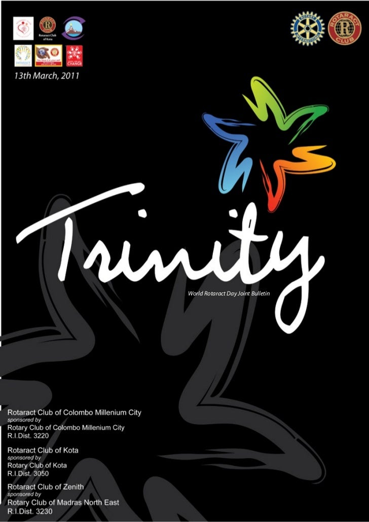 Trinity                   World Rotaract Day Joint Bulletin13th March, 2011            Rotaract Clubs of Colombo Millenium...