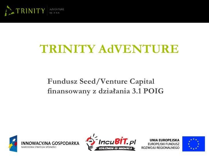 Jak działa i inwestuje inkubator z działania 3.1? - czyli jak pozyskać do 200tys. Euro na własny start-up