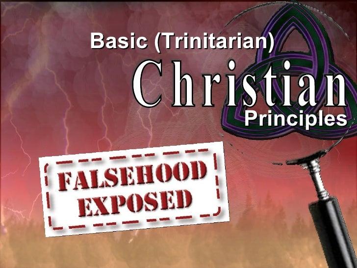 Basic (Trinitarian) Christian Principles