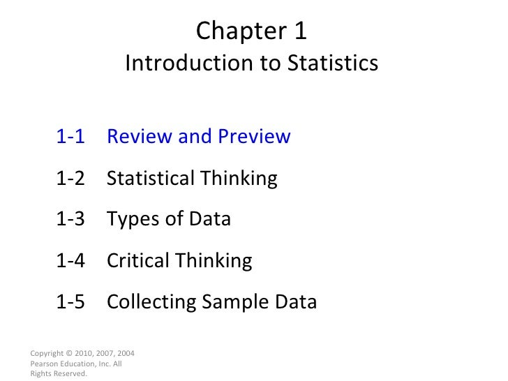 Chapter 1 Introduction to Statistics Copyright © 2010, 2007, 2004 Pearson Education, Inc. All Rights Reserved. 1-1 Review ...