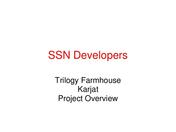 SSN Developers Trilogy Farmhouse        Karjat  Project Overview