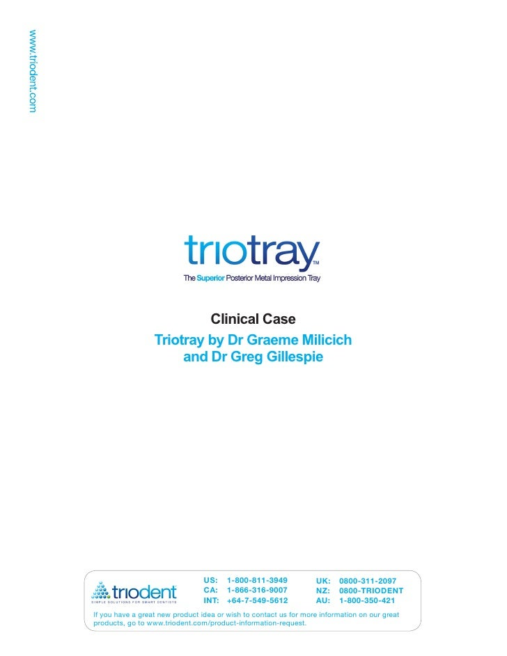 Clinical Case                   Triotray by Dr Graeme Milicich                        and Dr Greg Gillespie               ...