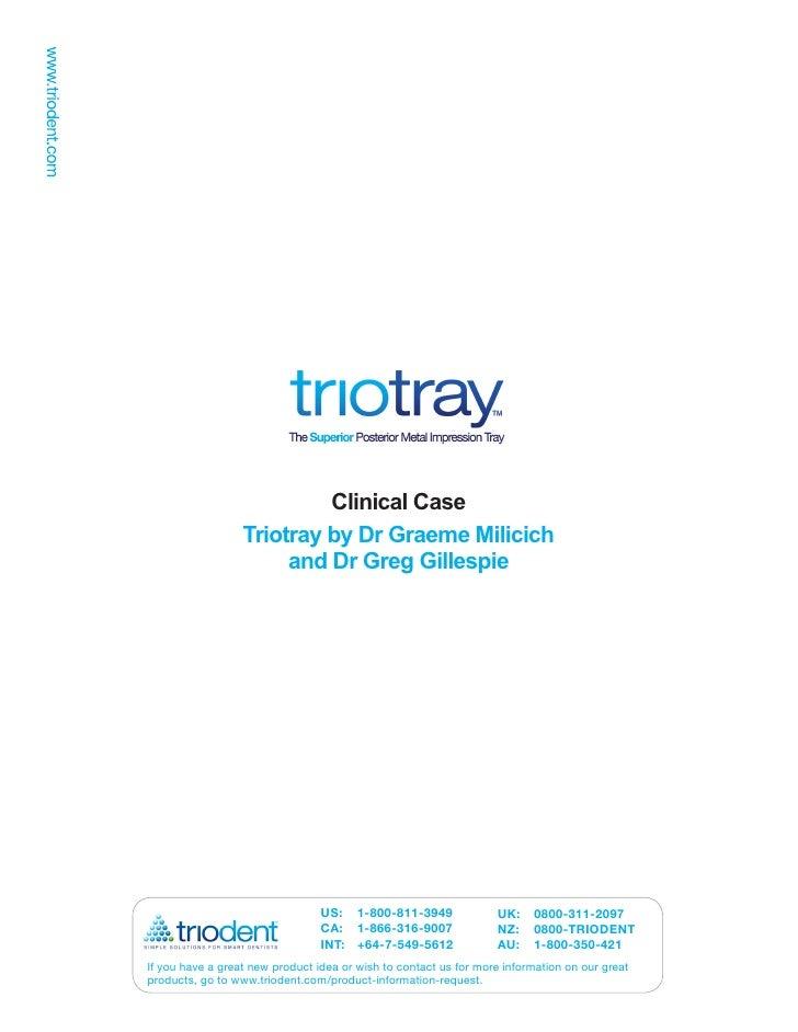 Triotray Slides by Dr Milicich & Dr Gillespie