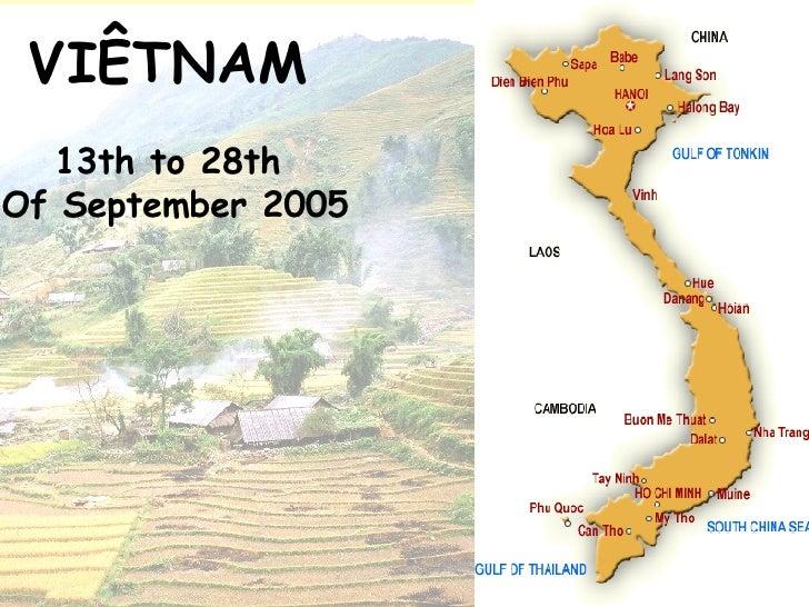 VIÊTNAM   13th to 28th  Of September  2005