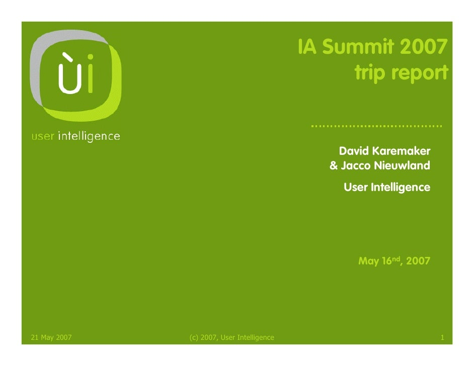 IA Summit 2007                                                  trip report                                               ...