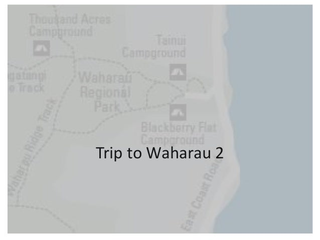 Waharau Trip 2