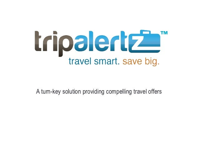 A turn-key solution providing compelling travel offers