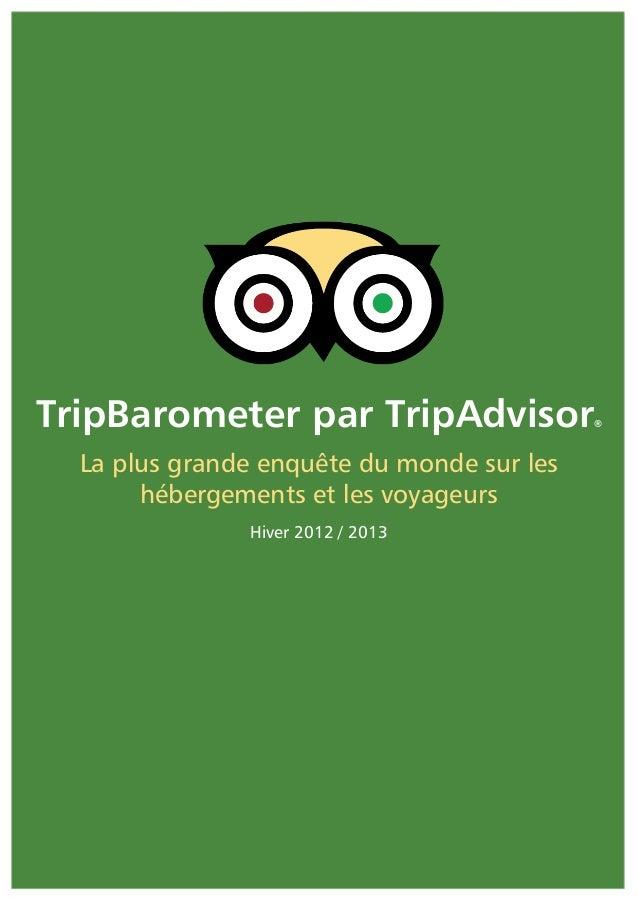 TripBarometer par TripAdvisor - Hiver 2012 / 2013TripBarometer par TripAdvisor                                   ®  La plu...