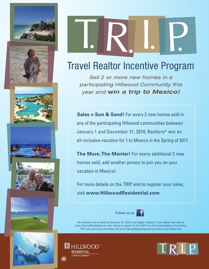 Travel Realtor Incentive Program          Sell 2 or more new homes in a       participating Hillwood Community this       ...