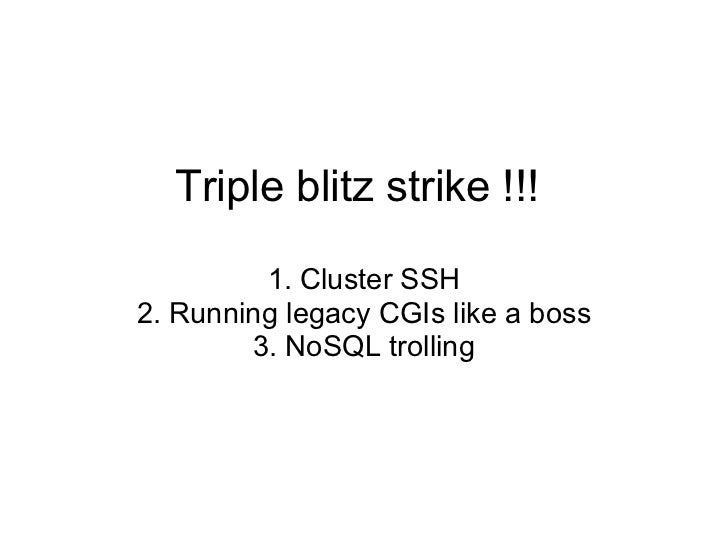Triple Blitz Strike