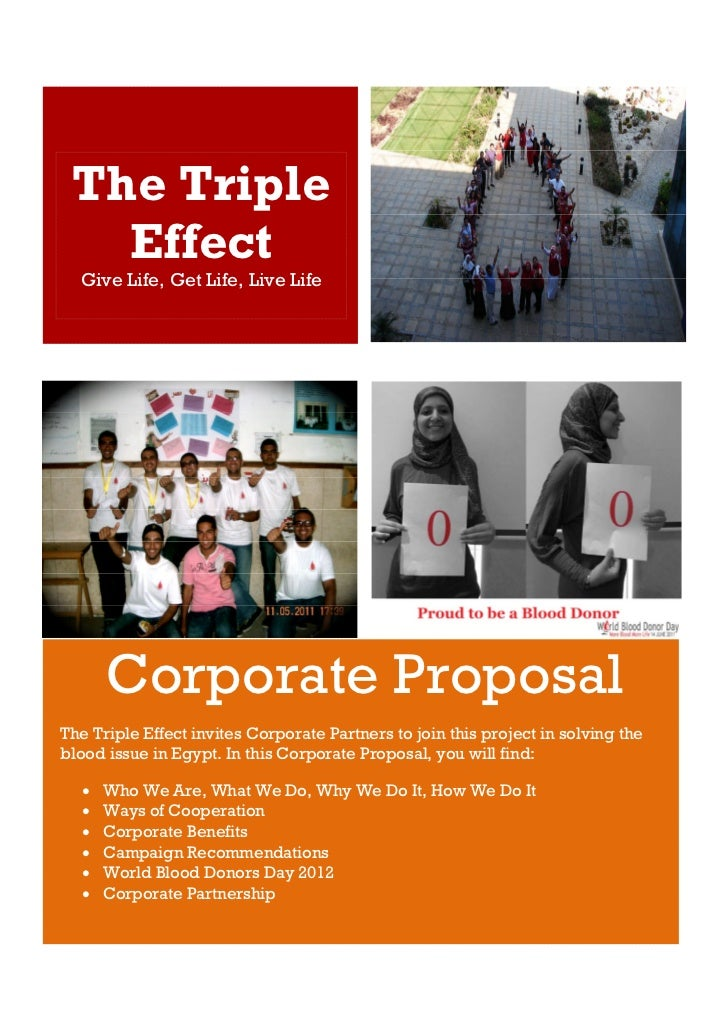 The Triple   Effect  Give Life, Get Life, Live Life      Corporate ProposalThe Triple Effect invites Corporate Partners to...