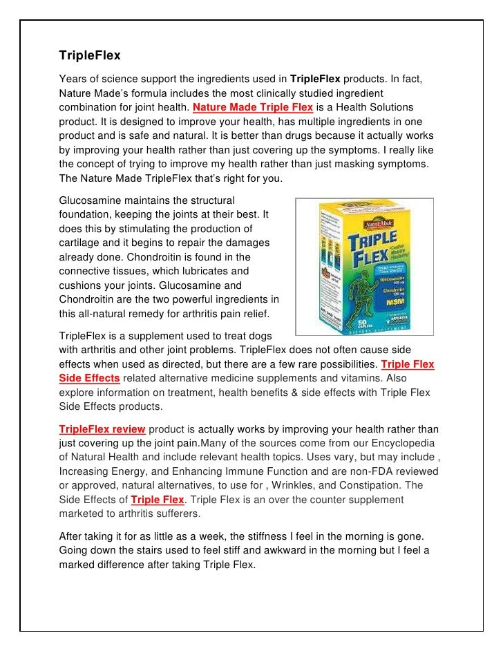 TripleFlex<br />Years of science support the ingredients used in TripleFlex products. In fact, Nature Made's formula inclu...